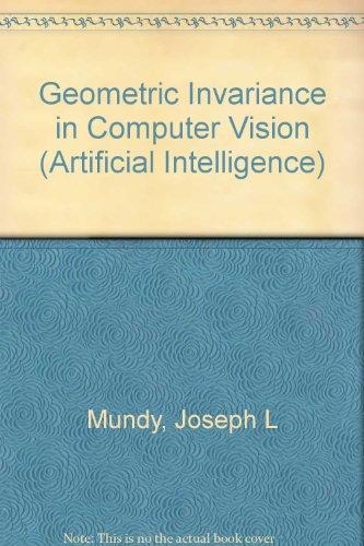 Geometric invariance in computer vision: Mundy, Joseph L. Zisserman, Andrew
