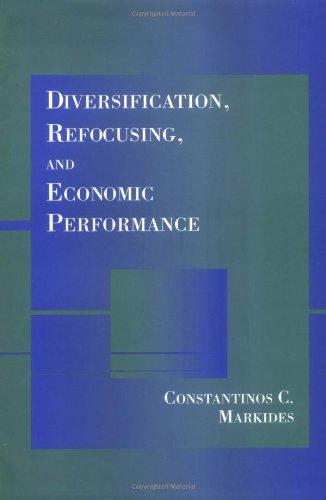 9780262133111: Diversification, Refocusing, and Economic Performance (MIT Press)