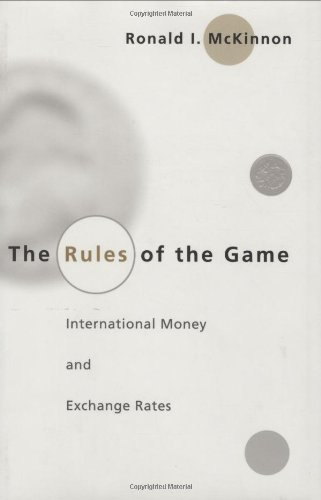 9780262133180: The Rules of the Game: International Money and Exchange Rates