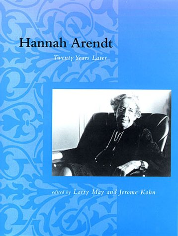 9780262133197: Hannah Arendt: Twenty Years Later (Studies in Contemporary German Social Thought)