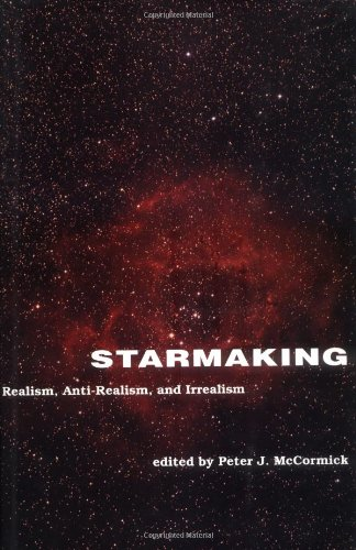9780262133203: Starmaking: Realism, Anti-Realism, and Irrealism