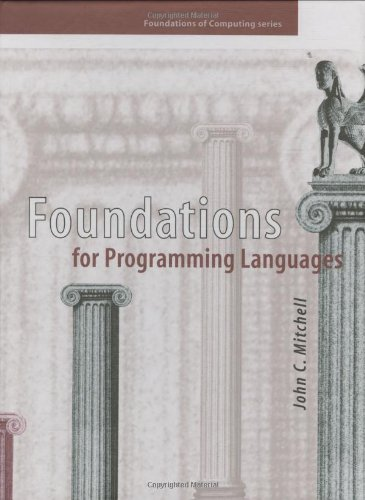 9780262133210: Foundations for Programming Languages (Foundations of Computing)