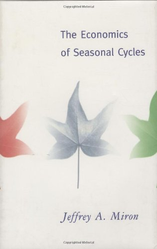The Economics of Seasonal Cycles