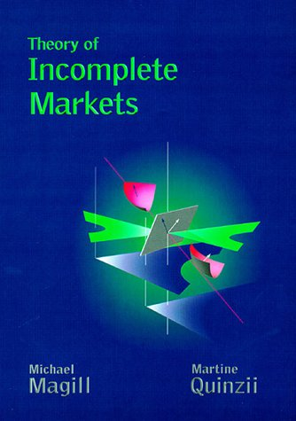9780262133241: Theory of Incomplete Markets, Vol. 1
