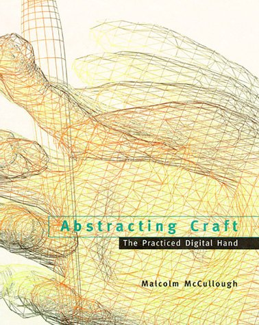 9780262133265: Abstracting Craft: The Practiced Digital Hand