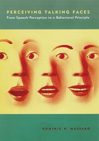 9780262133371: Perceiving Talking Faces: From Speech Perception to a Behavioral Principle (Cognitive Psychology)