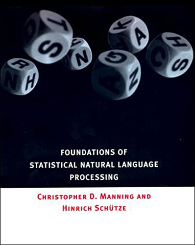 9780262133609: Foundations of Statistical Natural Language Processing