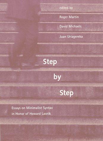 9780262133616: Step by Step: Essays on Minimalist Syntax in Honor of Howard Lasnik