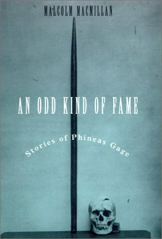 9780262133630: An Odd Kind of Fame: Stories of Phineas Gage