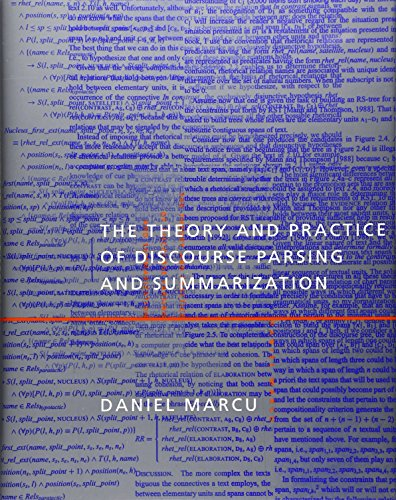 The Theory and Practice of Discourse Parsing: Marcu, D.