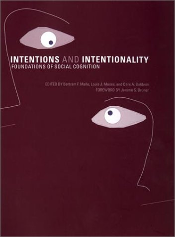 9780262133869: Intentions and Intentionality: Foundations of Social Cognition (Bradford Books)
