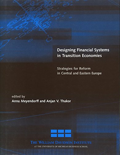 Designing Financial Systems in Transition Economies : Strategies for Reform in Central and Easter...
