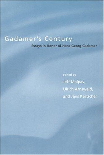 9780262134033: Gadamer's Century: Essays in Honor of Hans-Georg Gadamer (Studies in Contemporary German Social Thought)
