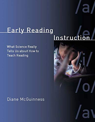 9780262134385: Early Reading Instruction: What Science Really Tells Us about How to Teach Reading (Bradford Books)