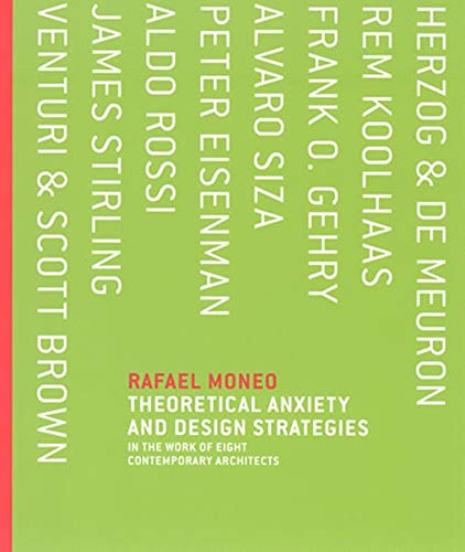 9780262134439: Theoretical Anxiety and Design Strategies: In the Work of Eight Contemporary Architects