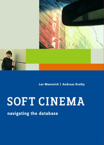 9780262134569: Soft Cinema: Navigating the Database