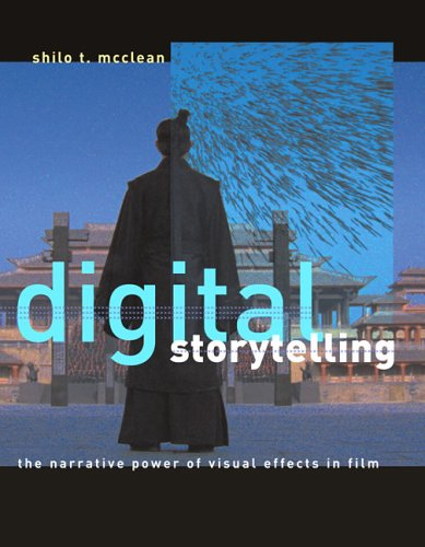 9780262134651: Digital Storytelling: The Narrative Power of Visual Effects in Film