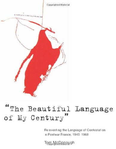 """The Beautiful Language of My Century:"""" Reinventing the Language of Contestation in Postwar ..."""