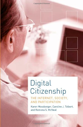 9780262134859: Digital Citizenship: The Internet, Society, and Participation