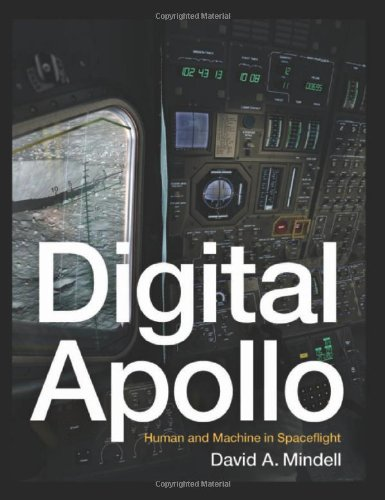 9780262134972: Digital Apollo - Human and Machine in Spaceflight