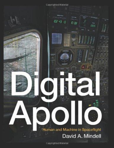 9780262134972: Digital Apollo: Human and Machine in Spaceflight