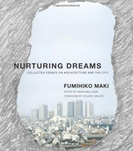 9780262135009: Nurturing Dreams: Collected Essays on Architecture and the City (MIT Press)