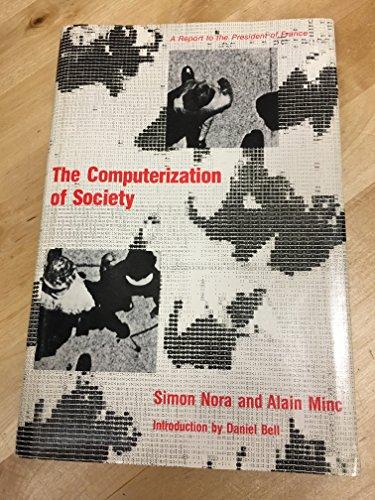 9780262140317: Computerization of Society