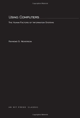 Using Computers Human Factors in Information Systems: Nickerson, Raymond S.