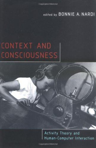9780262140584: Context and Consciousness: Activity Theory and Human-Computer Interaction