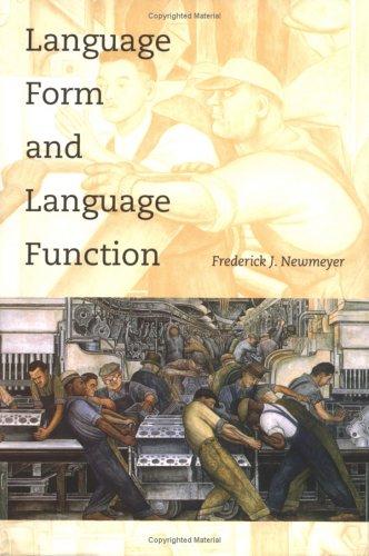 9780262140645: Language Form and Language Function (Language, Speech, and Communication)
