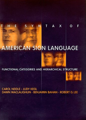 9780262140676: The Syntax of American Sign Language: Functional Categories and Hierarchical Structure (Language, Speech, and Communication)