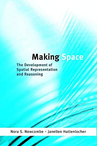 9780262140690: Making Space: The Development of Spatial Representation and Reasoning