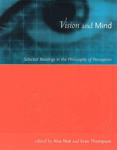 9780262140782: Vision and Mind: Selected Readings in the Philosophy of Perception