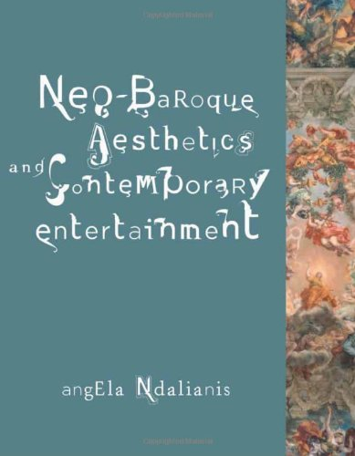 9780262140843: Neo-Baroque Aesthetics and Contemporary Entertainment (Media in Transition)