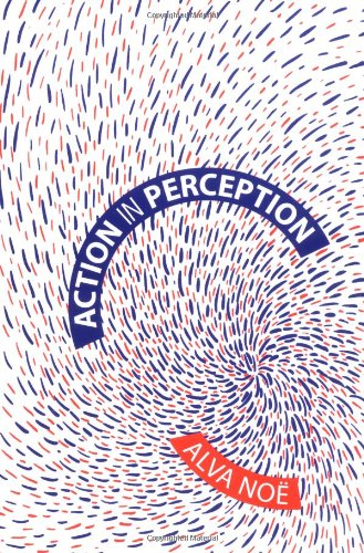 9780262140881: Action in Perception (Representation and Mind Series)