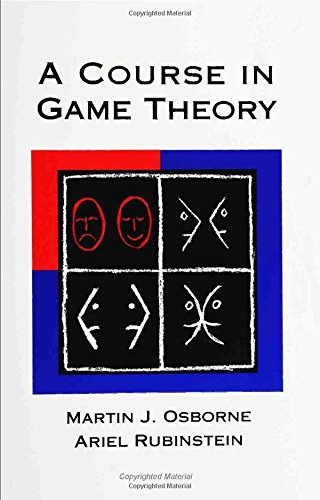 9780262150415: A Course in Game Theory