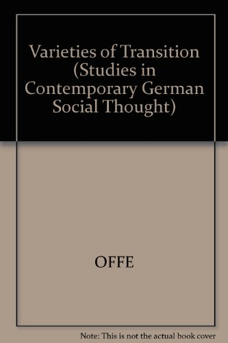 9780262150484: Varieties of Transition (Studies in Contemporary German Social Thought)