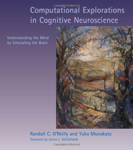 9780262150521: Computational Explorations in Cognitive Neuroscience : Understanding