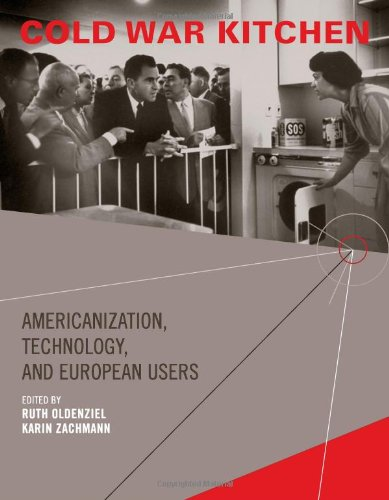 9780262151191: Cold War Kitchen: Americanization, Technology, and European Users (Inside Technology)