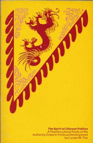 9780262160216: The Spirit of Chinese Politics