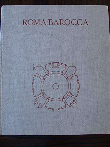 9780262160407: Roma Barocca: The History of an Architectonic Culture