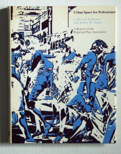 9780262160636: Urban Space for Pedestrians: A Quantitative Approach