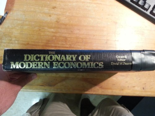 The Dictionary of Modern Economics (0262160846) by David W. Pearce