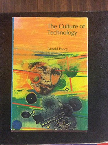 9780262160933: Pacey: the Culture of Technology (Cloth)
