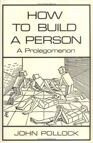 9780262161138: How to Build a Person: A Prolegomenon