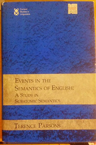 9780262161206: Events in the Semantics of English: A Study of Subatomic Semantics (Current Studies in Linguistics)