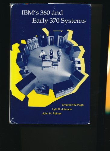 9780262161237: IBM's 360 and Early 370 Systems (History of Computing)