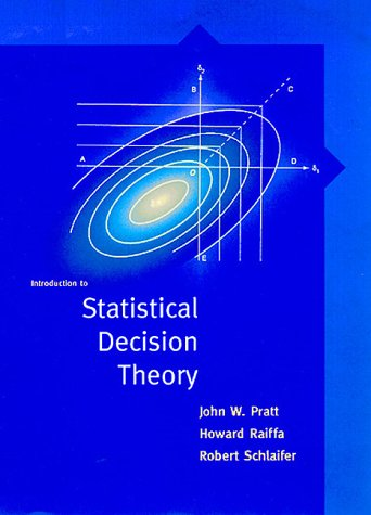 9780262161442: Introduction to Statistical Decision Theory