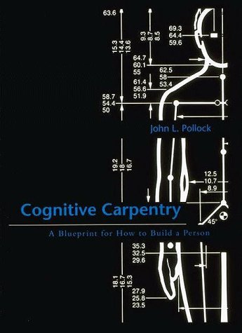 9780262161527: Cognitive Carpentry: A Blueprint for How to Build a Person (Bradford Books)