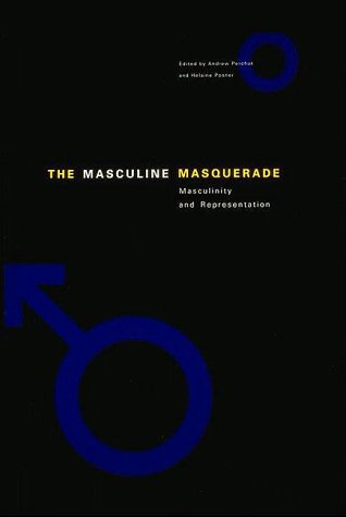 9780262161541: The Masculine Masquerade: Masculinity and Representation